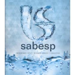 SABESP: enfrentando crises, deixando legados e conquistas!
