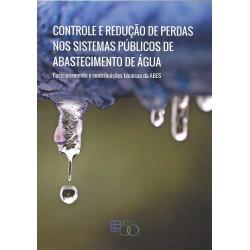 Controle e Redução de Perdas nos Sistemas Públicos de Abastecimento de Água